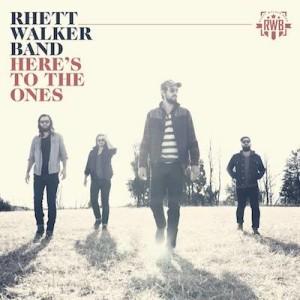 rhett walker band heres to the ones