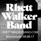 "Rhett Walker Band's New Single, ""I Surrender"" to release on 09/08/2017"